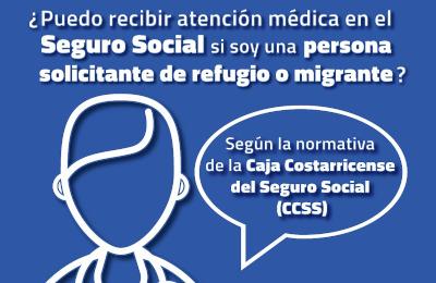 Atención en centros de salud de la CCSS para personas solicitantes de refugio