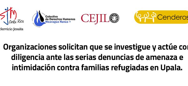 Pronunciamiento sobre denuncia de amenazas e intimidación a familias refugiadas de Upala